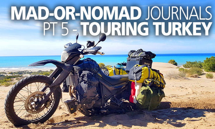 Touring Turkey. A guide to one of the world's best biking countries.