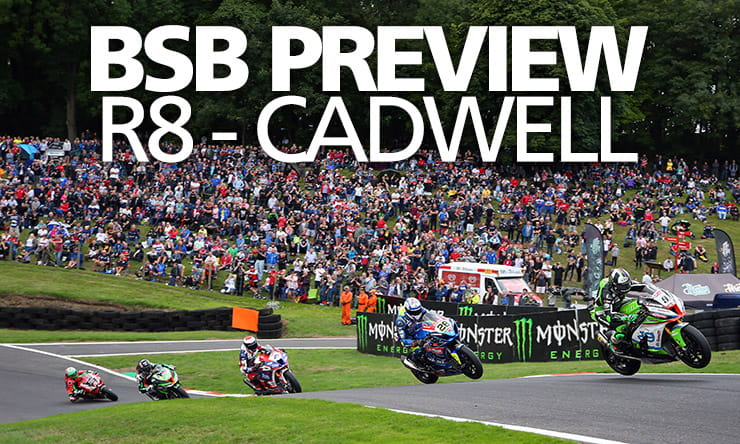 Bennetts BSB Round 8 Cadwell Preview 2019
