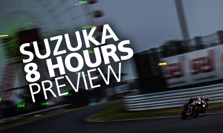 2019 sUZUKA 8 HOURS PREVIEW