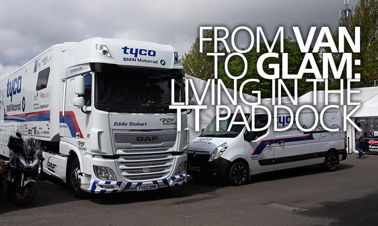 Living in the TT paddock - from man-in-a-van to motorhome glam