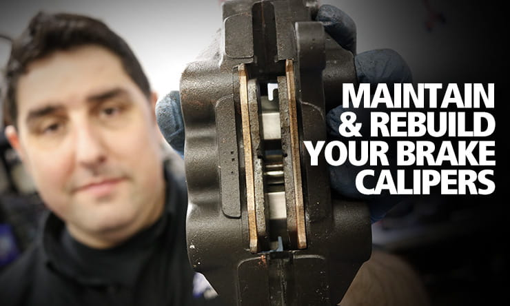 Keeping your motorcycle's brakes in perfect working in order is vital to safe riding. Full guide to maintaining and rebuilding your motorbike brake calipers