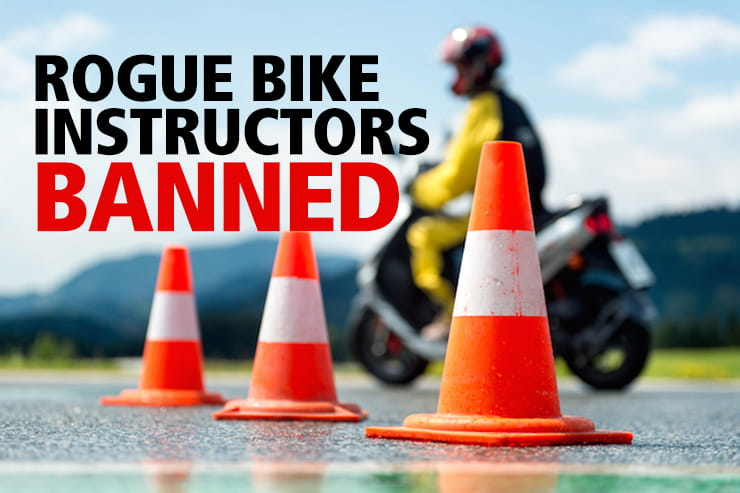 Rogue motorcycle instructors banned