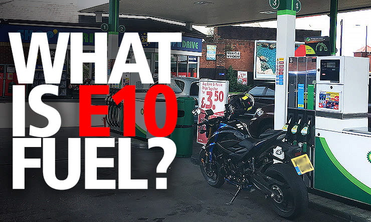 The Government wants to replace normal unleaded with E10 ethanol fuel by next year, but many bikes can't use it