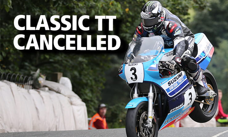 Official: 2020 Classic TT Cancelled