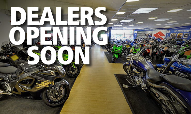 Dealers can start accepting customers and selling bikes from next Monday