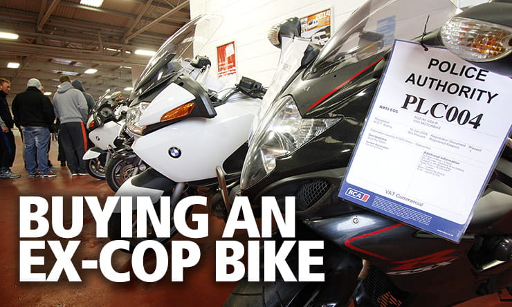 An ex-police bike could be a used bargain having been regularly serviced. Or it could be a high-mile dog that costs you a fortune. Here's how to buy one…