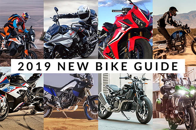 Your complete guide to the new and updated motorbikes for 2019