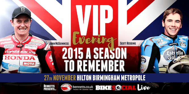 Join John McGuinness and Scott Redding at our VIP party!