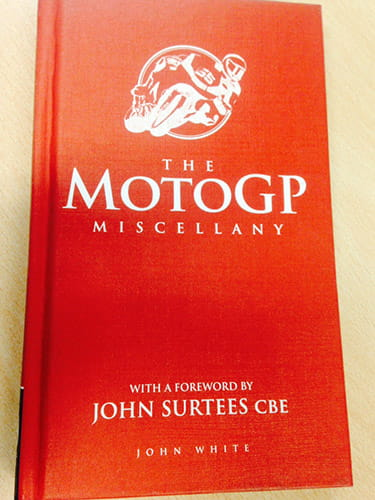 The MotoGP Miscellany book by John White